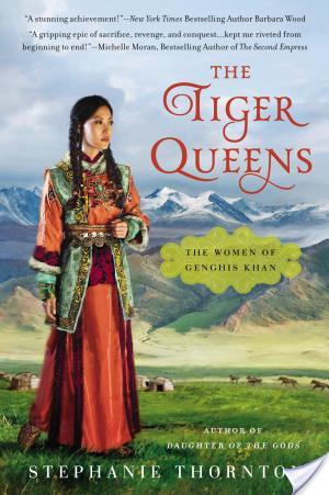 Blog Tour: The Tiger Queens by Stephanie Thornton