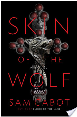 Review: Skin of the Wolf by Sam Cabot