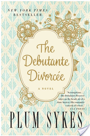 TLC Book Tour: The Debutante Divorcee by Plum Sykes