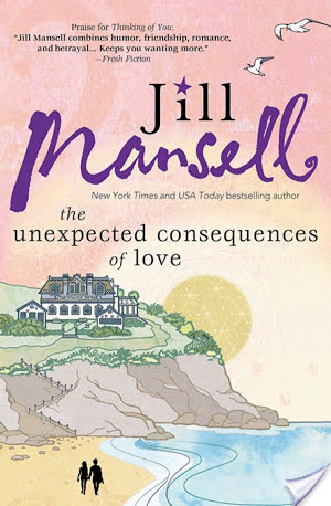 Spotlight: The Unexpected Consequences of Love by Jill Mansell