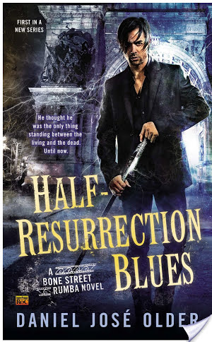 Review & Giveaway: Daniel José Older's Half-Resurrection Blues