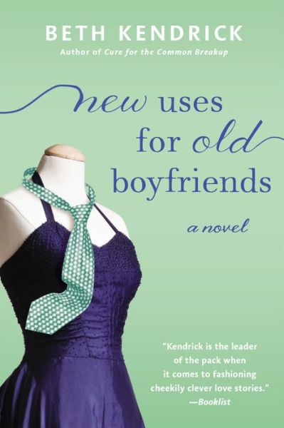 Blog Tour: New Uses for Old Boyfriends by Beth Kendrick