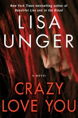 Review: Crazy Love You by Lisa Unger
