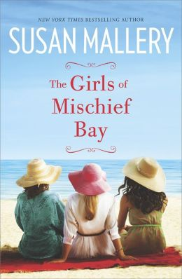 TLC Book Tour: The Girls of Mischief Bay by Susan Mallery