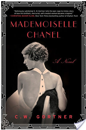 TLC Book Tour: Mademoiselle Chanel by C.W. Gortner