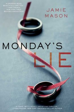 April's FEATURED AUTHOR: Jamie Mason's MONDAY'S LIE