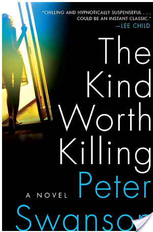 Review: The Kind Worth Killing by Peter Swanson