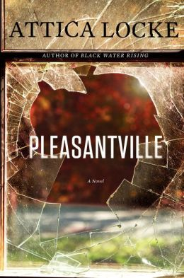 TLC Book Tour: Pleasantville by Attica Locke
