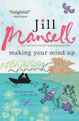 Spotlight: Making Your Mind Up by Jill Mansell