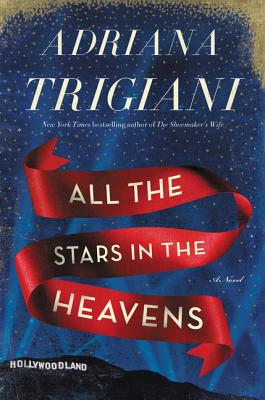 TLC Book Tours: All the Stars in the Heavens by Adriana Trigiani