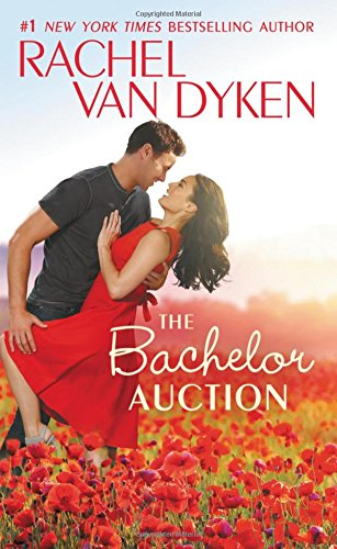 Blitz: Rachel Van Dyken's THE BACHELOR AUCTION