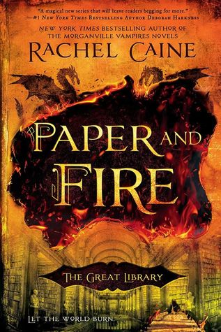 Review: Paper and Fire by Rachel Caine | drey's library