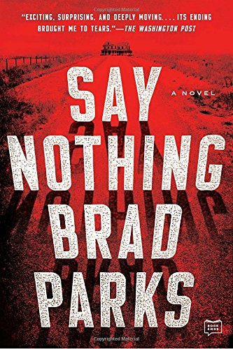 A conversation with Brad Parks, author of SAY NOTHING