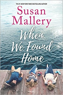 TLC Book Tour: When We Found Home by Susan Mallery