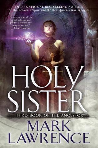 Review: Holy Sister by Mark Lawrence